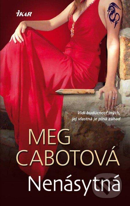 Nenásytná - Meg Cabot
