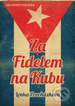 Newdawn.it Za Fidelem na Kubu Image