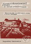 Kladské dějepisectví v Polsku po druhé světové válce - Boguslaw Czechowicz