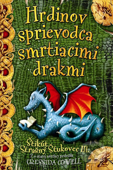 Peticenemocnicesusice.cz Hrdinov sprievodca smrtiacimi drakmi Image