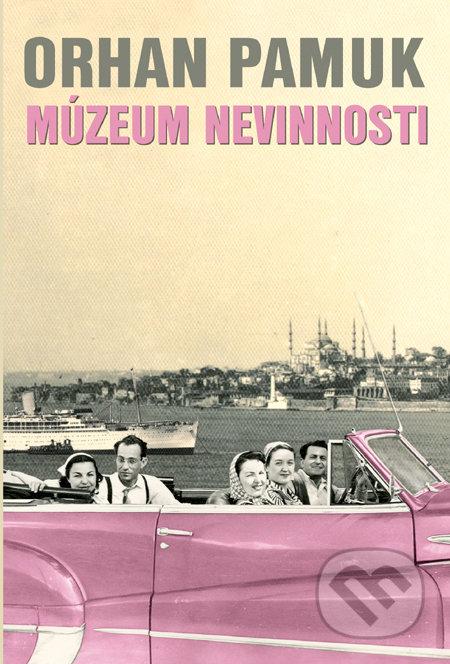 Múzeum nevinnosti - Orhan Pamuk
