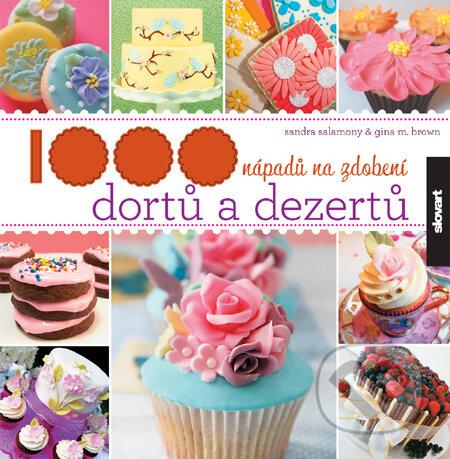 Kniha  1000 nápadů na zdobení dortů a dezertů (Kolektív autorov ... 2bc12c84d0d