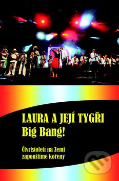Laura a její tygři: Big bang! - Karel Šůcha