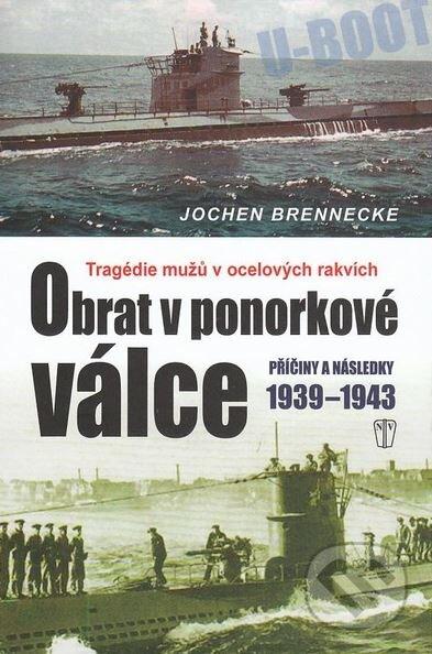 Obrat v ponorkové válce - Jochen Brennecke