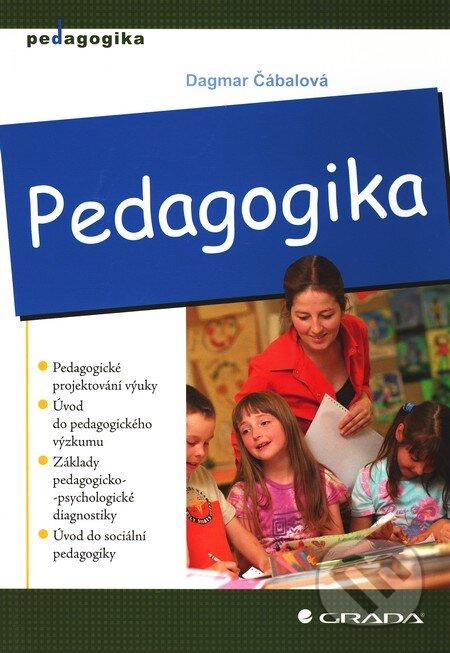 Kniha: Pedagogika (Dagmar Čábalová) | Martinus