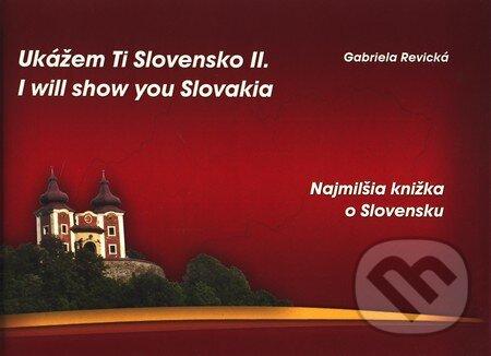 Peticenemocnicesusice.cz Ukážem Ti Slovensko II. (I will show you Slovakia II.) Image