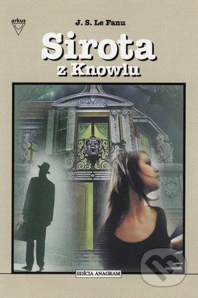 Sirota z Knowlu - J.S. Le Fanu