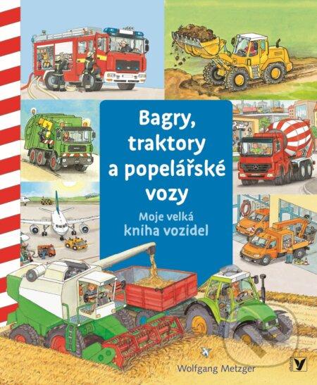 Bagry, traktory a popelářské vozy - Wolfgang Metzger
