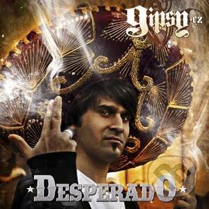 Gipsy CZ - Desperado - Gipsy CZ