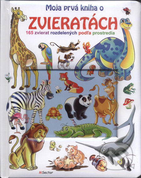 Peticenemocnicesusice.cz Moja prvá kniha o zvieratách Image