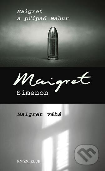 Peticenemocnicesusice.cz Maigret a případ Nahur / Maigret váhá Image