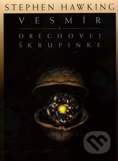 Vesmír v orechovej škrupinke - Stephen Hawking