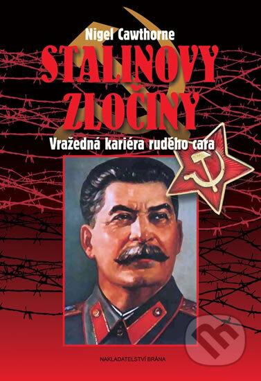Stalinovy zločiny - Nigel Cawthorne