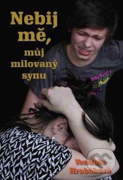 Fatimma.cz Nebij mě, můj milovaný synu Image