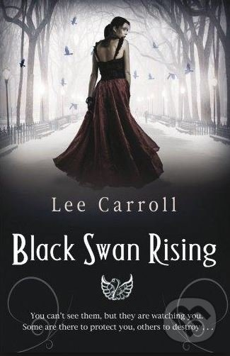 Black Swan Rising - Lee Carroll (Carol Goodman)