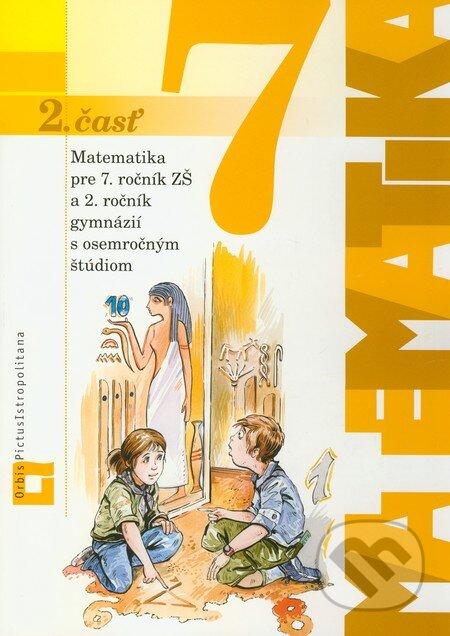 Excelsiorportofino.it Matematika pre 7. ročník ZŠ a 2. ročník gymnázií s osemročným štúdiom (Učebnica - 2. časť) Image