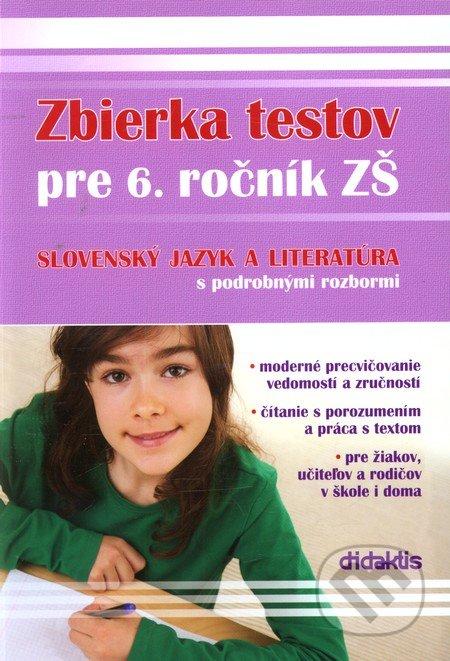 Interdrought2020.com Zbierka testov zo slovenského jazyka a literatúry pre 6. ročník ZŠ s podrobnými rozbormi Image