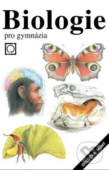 Biologie pro gymnázia - Vladimír Zicháček. Jan Jelínek