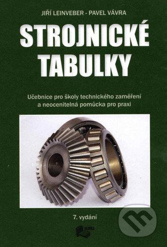 Strojnické tabulky - Pavel Vávra, Jiří Leinveber