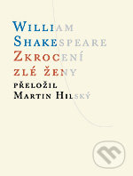 Zkrocení zlé ženy - William Shakespeare
