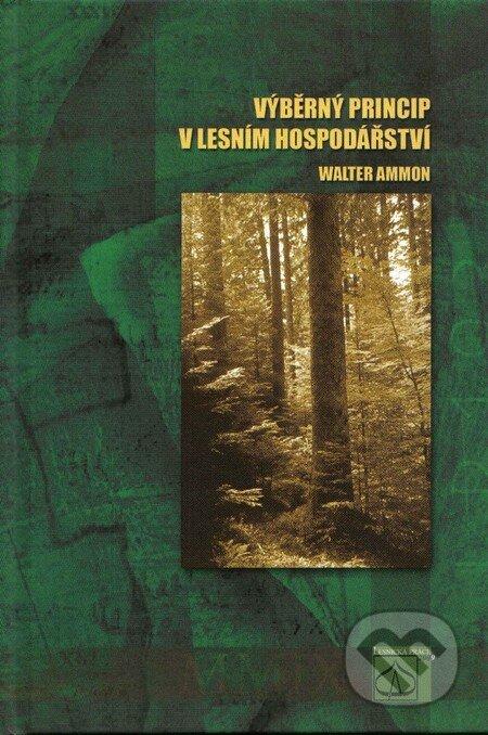 Venirsincontro.it Výběrný princip v lesním hospodářství Image