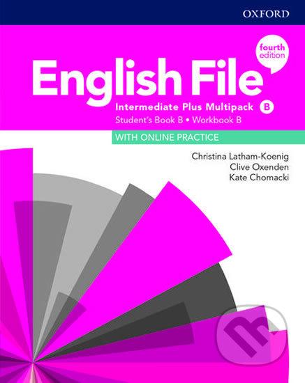 New English File: Intermediate Plus - Multipack B - Clive Oxenden, Christina Latham-Koenig