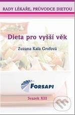 Dieta pro vyšší věk - Zuzana Kala Grofová