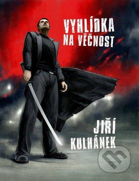Kniha Vyhlídka na věčnost (Jiří Kulhánek)
