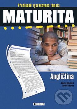 Maturita: Angličtina - Barbora Faktorová, Kateřina Matoušková