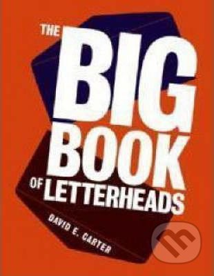 The Big Book of Letterheads - David E. Carter