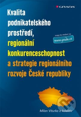 Newdawn.it Kvalita podnikatelského prostředí, regionální konkurenceschopnost a strategie regionálního rozvoje České republiky Image