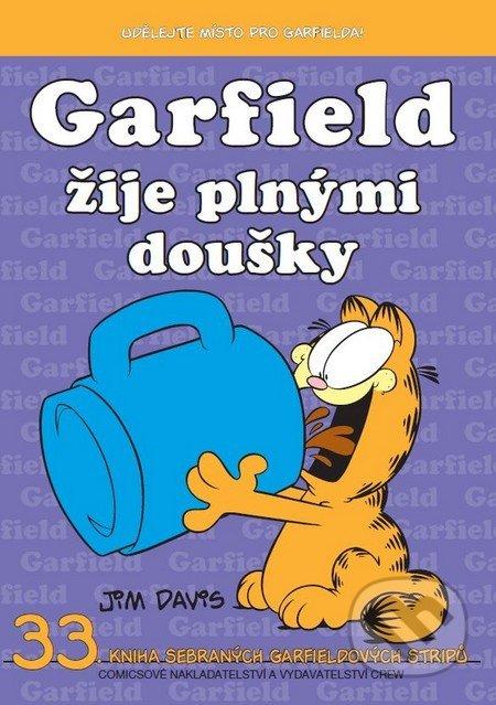 Garfield 33: Žije plnými doušky - Jim Davis