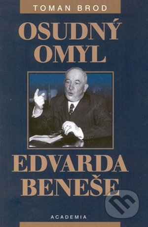 Fatimma.cz Osudný omyl Edvarda Beneše 1939 - 1948 Image