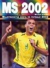 Fatimma.cz Majstrovstvá sveta vo futbale 2002 Image