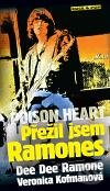 Newdawn.it Poison Heart: Přežil jsem Ramones Image