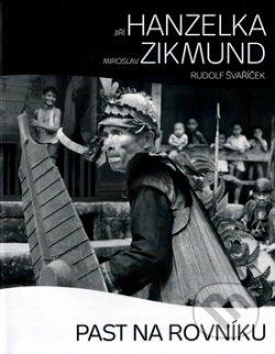 Past na rovníku - Jiří Hanzelka, Miroslav Zikmund