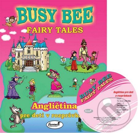 Busy Bee: Fairy Tales (+ CD) -