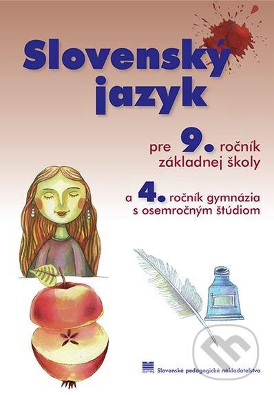 Slovenský jazyk pre 9. ročník základnej školy a 4. ročník gymnázia s osemročným štúdiom - J. Krajčovičová