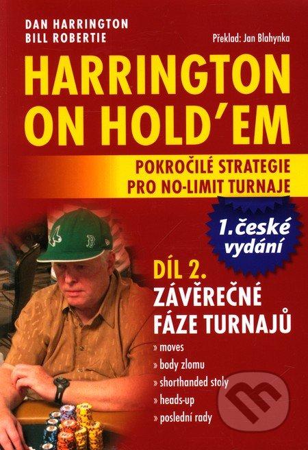 Harrington on Hold'em - Pokročilé strategie pro no-limit turnaje (Díl 2.) - Dan Harrington, Bill Robertie