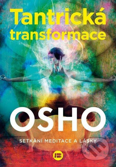 Tantrická transformace - Osho