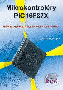 Mikrokontroléry PIC16F87X - Oldřich Peroutka