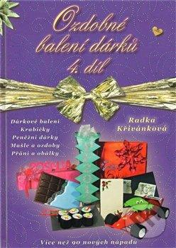 Ozdobné balení dárků 4. díl - Radka Křivánková