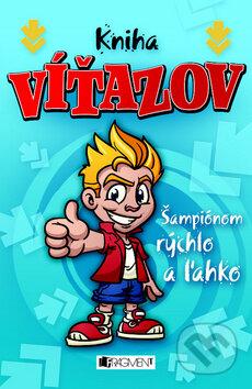Kniha víťazov - Šampiónom rýchlo a ľahko -