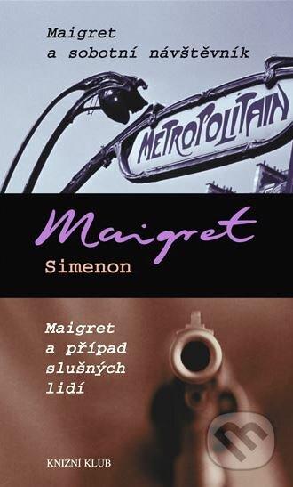 Peticenemocnicesusice.cz Maigret a sobotní návštěvník / Maigret a případ slušných lidí Image