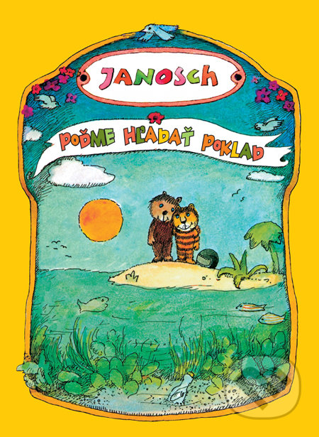 Poďme hľadať poklad - Janosch