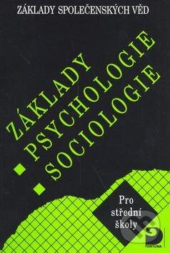 Základy psychologie, sociologie - Ilona Gillernová, Jiří Buriánek