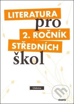 Literatura pro 2. ročník středních škol - Taťána Polášková