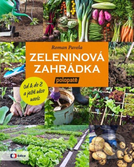 Zeleninová zahrádka - Roman Pavela