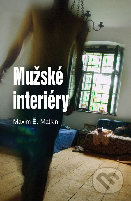 Mužské interiéry - Maxim E. Matkin