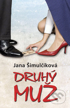 Druhý muž - Jana Šimulčíková